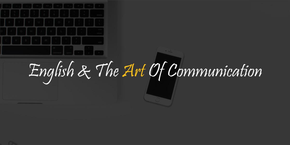 English & the art of communication